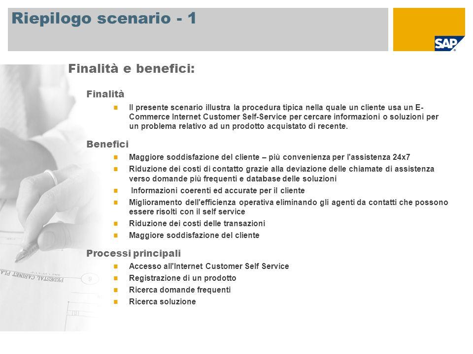 Riepilogo scenario - 1 Finalità e benefici: Finalità Benefici