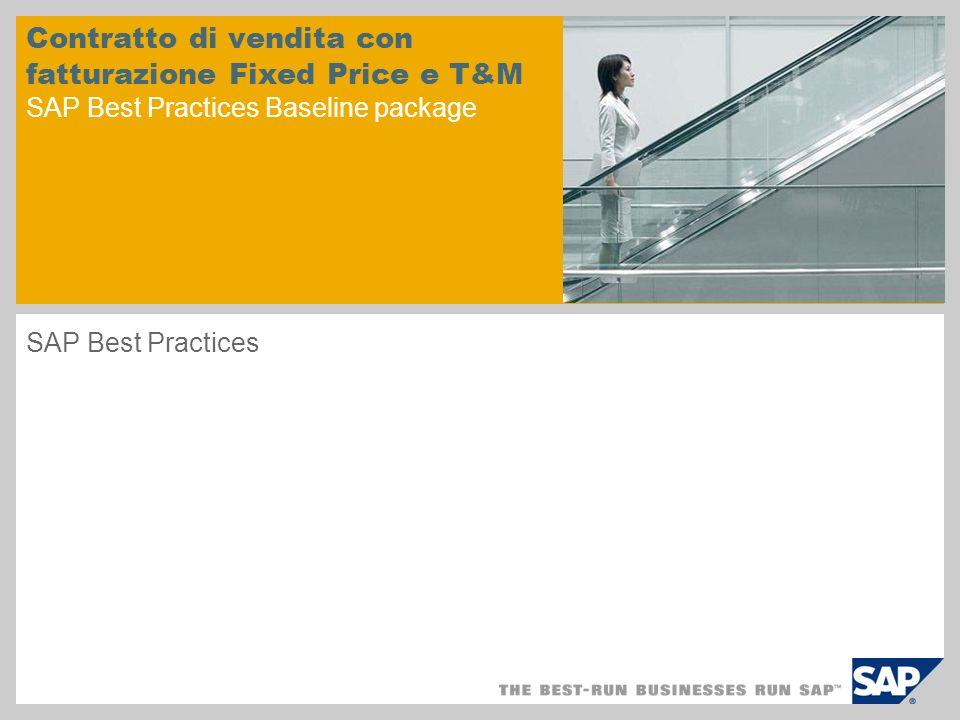 Contratto di vendita con fatturazione Fixed Price e T&M SAP Best Practices Baseline package