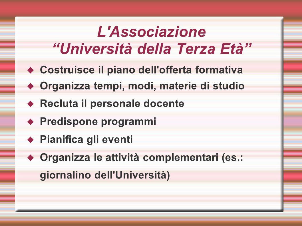 L Associazione Università della Terza Età