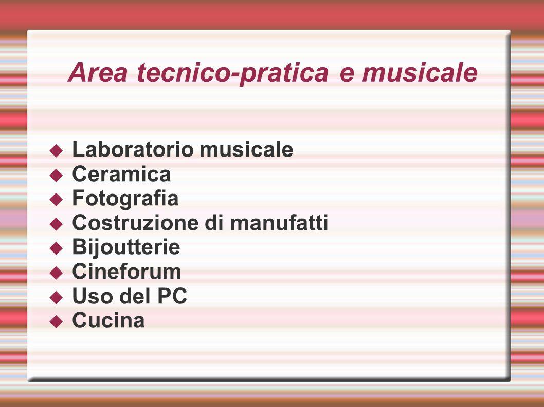 Area tecnico-pratica e musicale