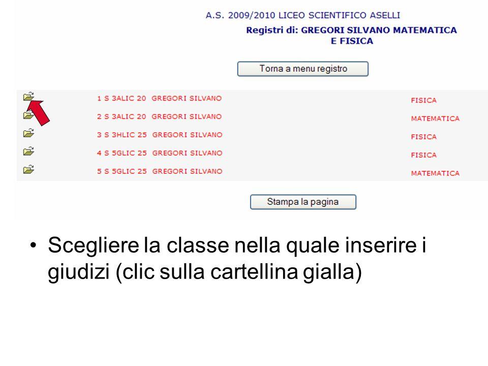 Scegliere la classe nella quale inserire i giudizi (clic sulla cartellina gialla)