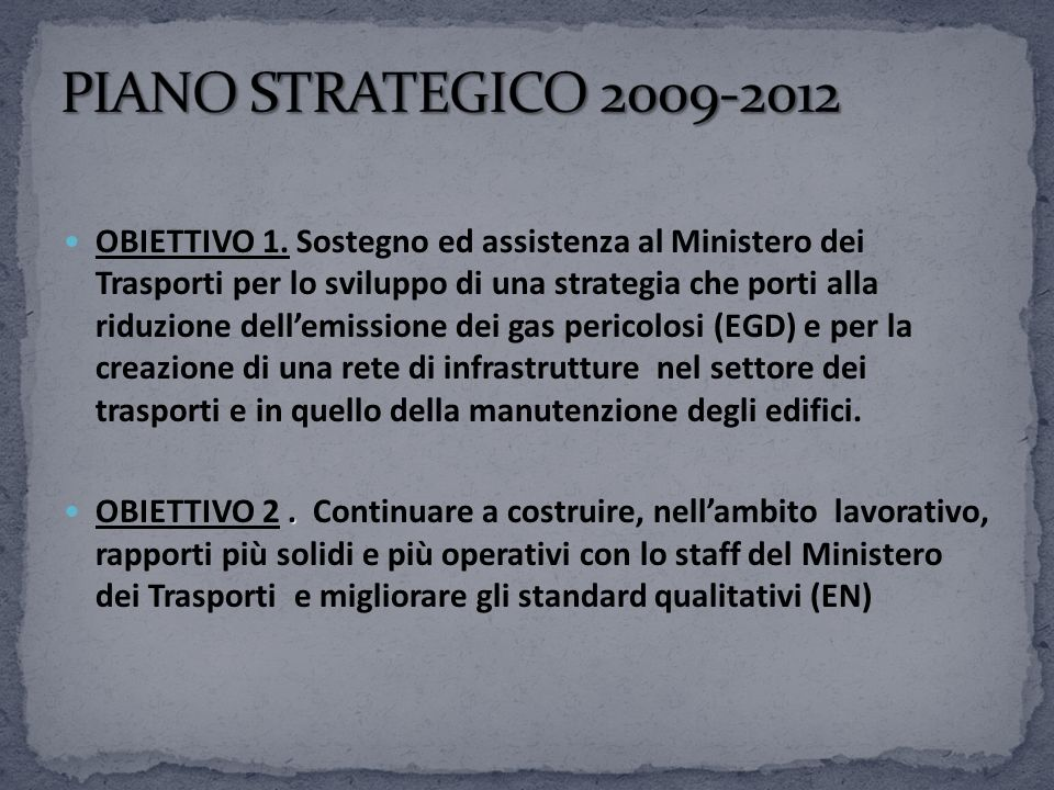 PIANO STRATEGICO 2009-2012