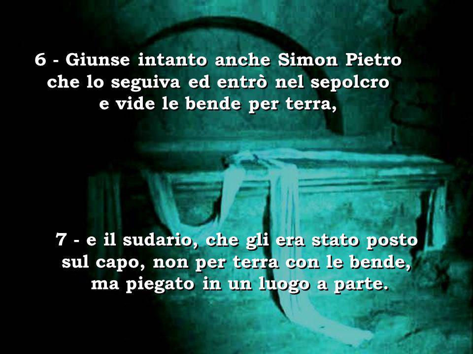 6 - Giunse intanto anche Simon Pietro