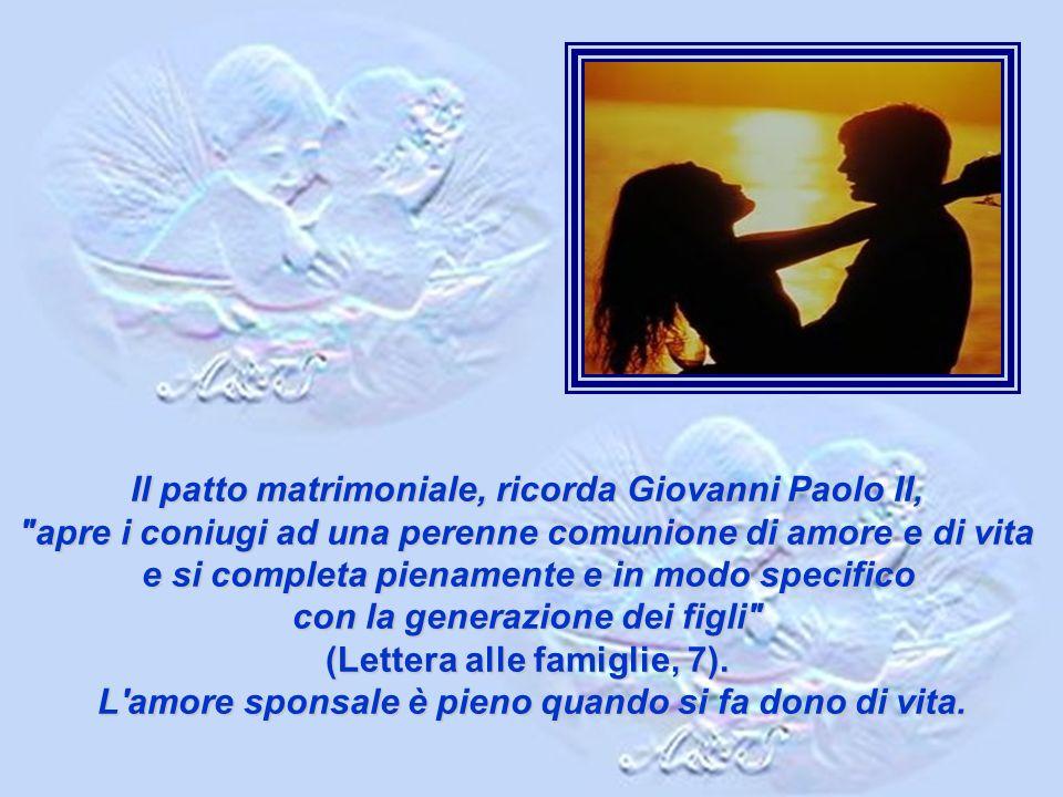 Il patto matrimoniale, ricorda Giovanni Paolo II,