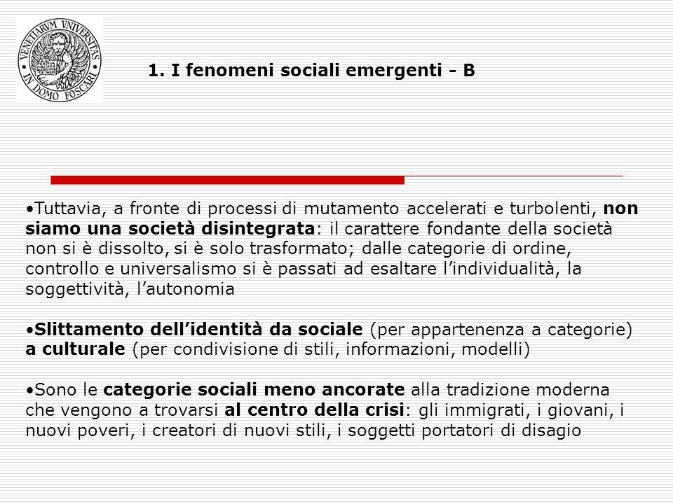 1. I fenomeni sociali emergenti - B