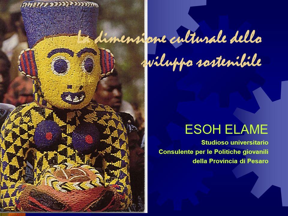 La dimensione culturale dello sviluppo sostenibile