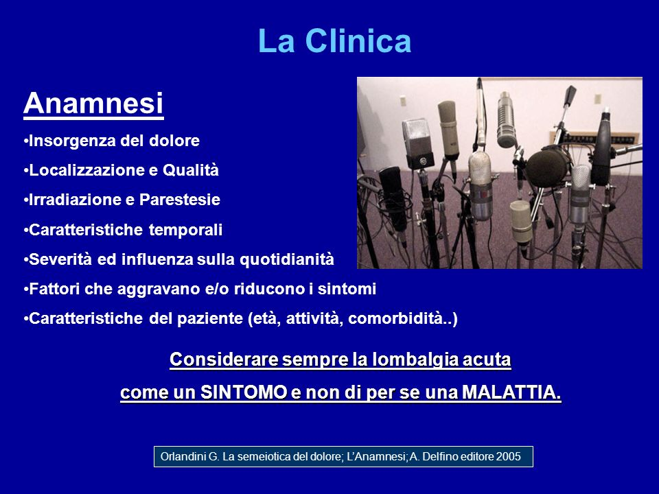 La Clinica Anamnesi Considerare sempre la lombalgia acuta