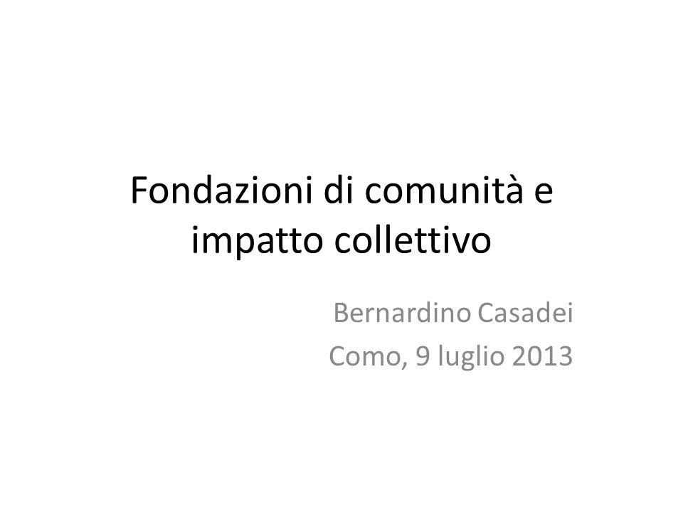 Fondazioni di comunità e impatto collettivo