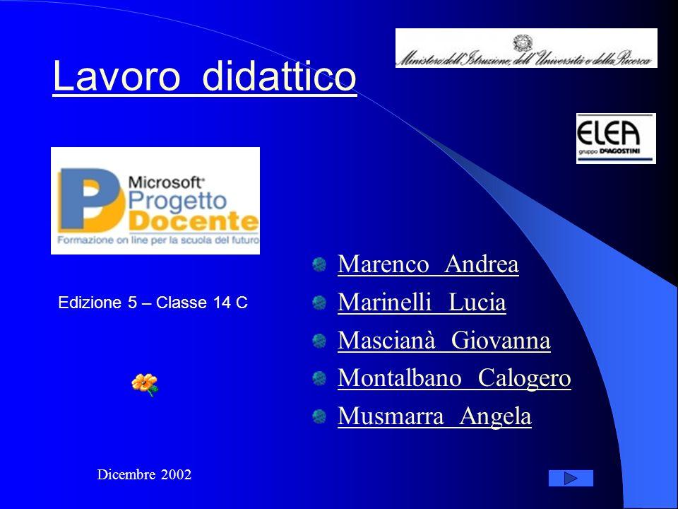 Lavoro didattico Marenco Andrea Marinelli Lucia Mascianà Giovanna