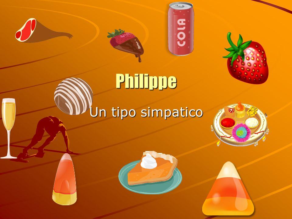 Philippe Un tipo simpatico