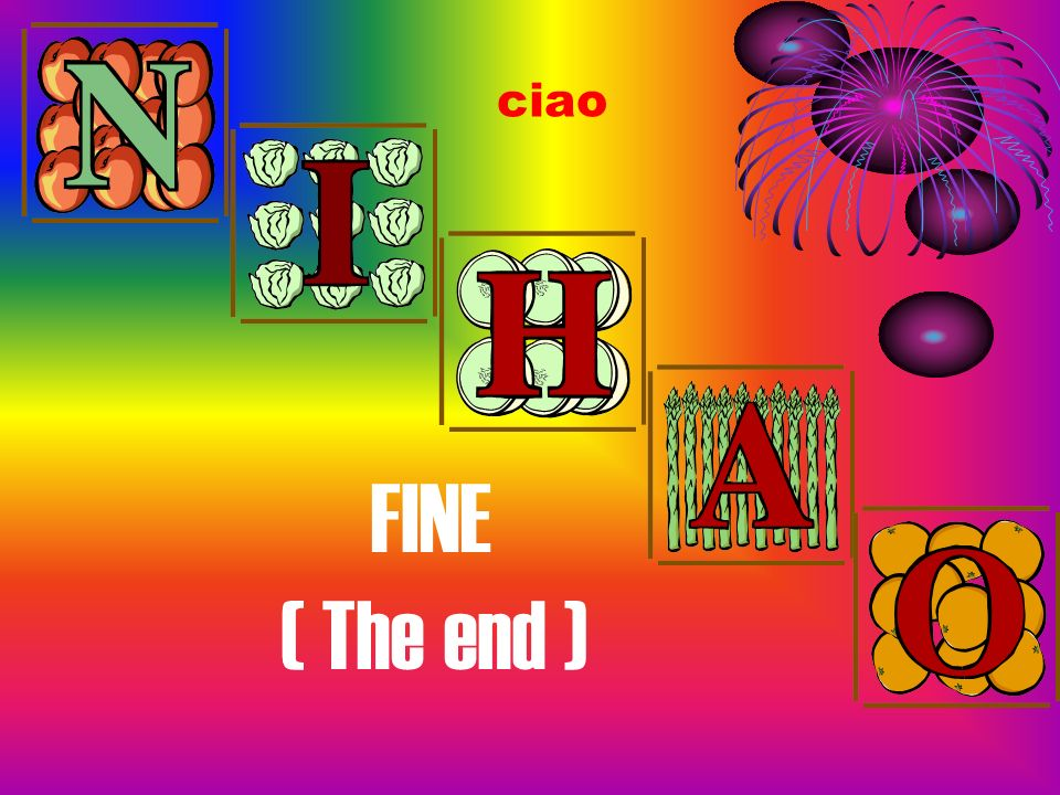 ciao FINE ( The end )