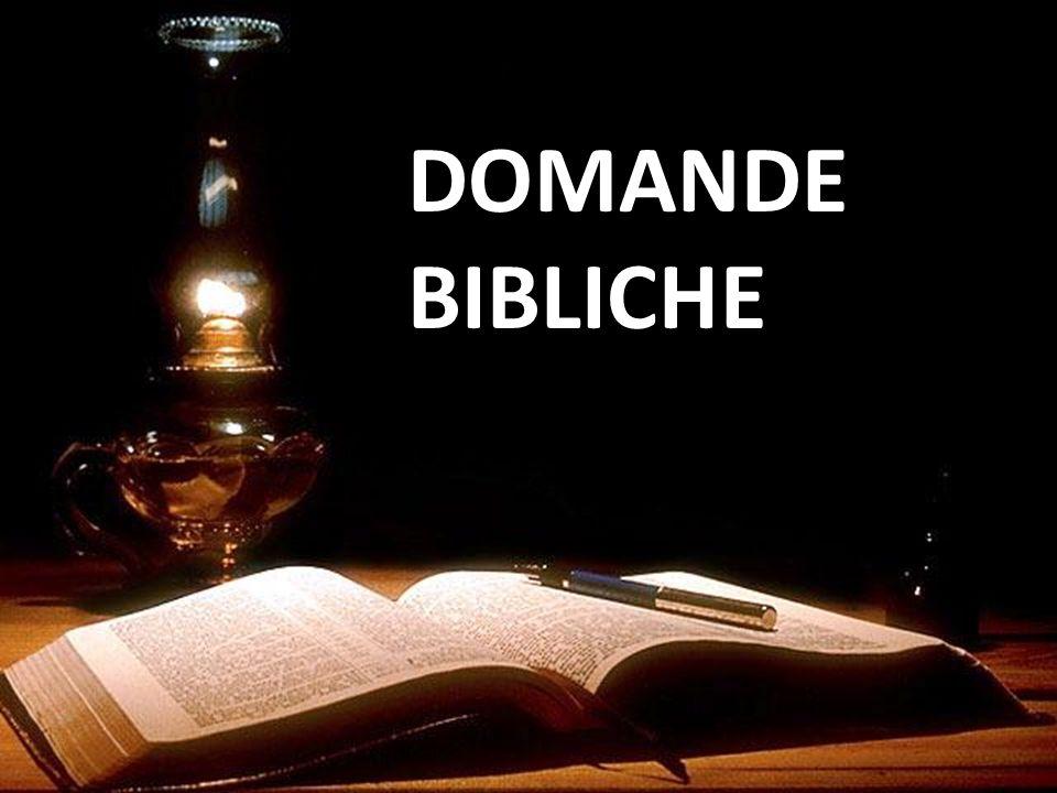 DOMANDE BIBLICHE
