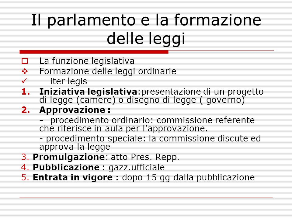 Il parlamento e la formazione delle leggi
