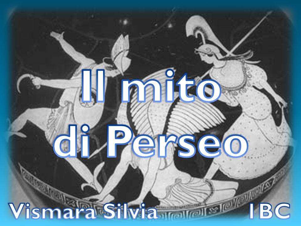 Il mito di Perseo Vismara Silvia 1BC