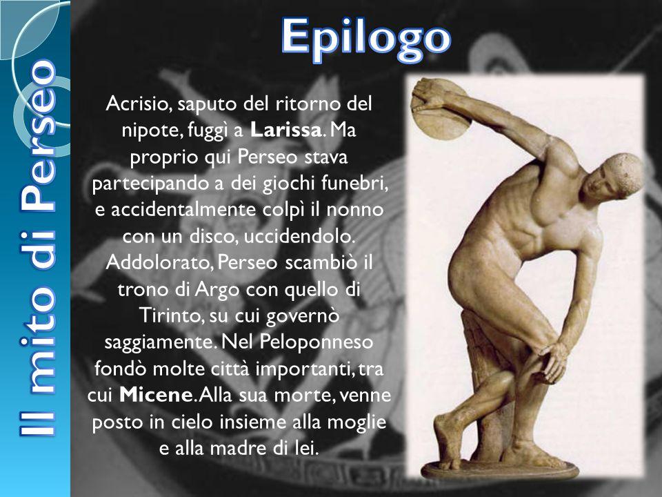 Epilogo Il mito di Perseo