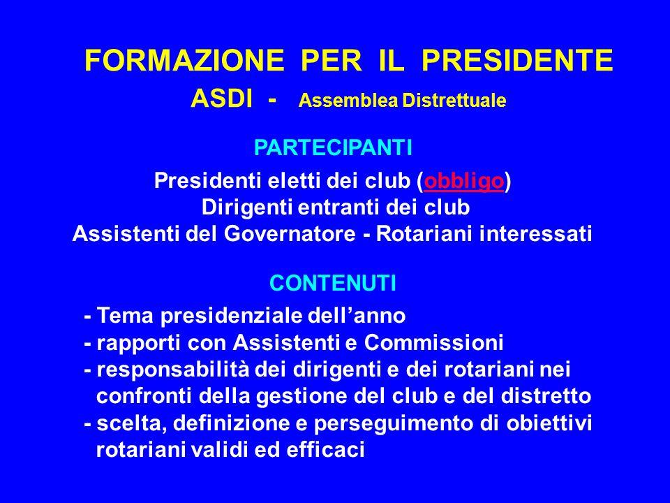 FORMAZIONE PER IL PRESIDENTE ASDI - Assemblea Distrettuale