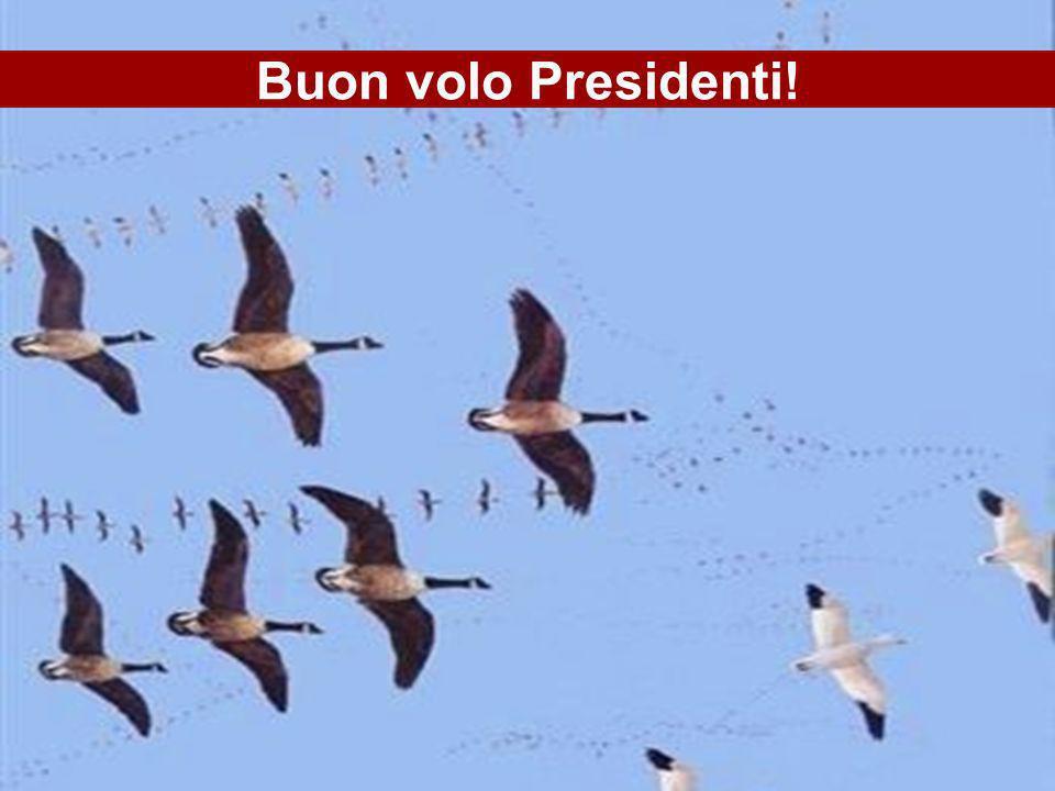Buon volo Presidenti!