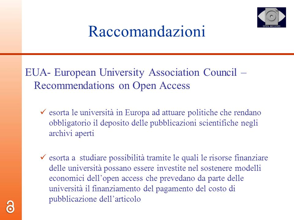 Raccomandazioni EUA- European University Association Council – Recommendations on Open Access.