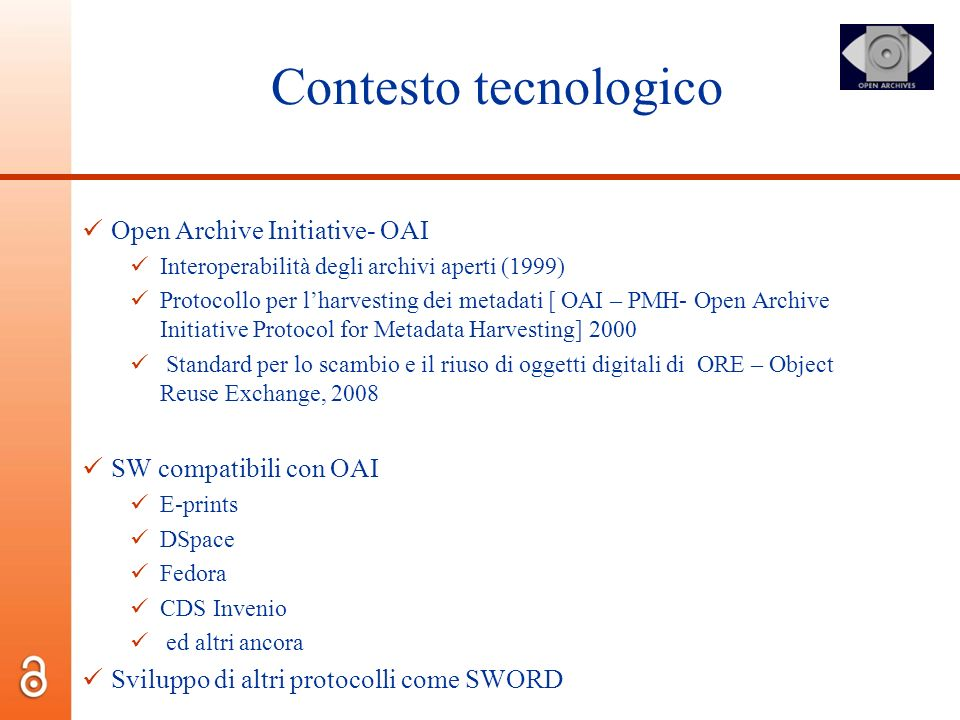 Contesto tecnologico Open Archive Initiative- OAI
