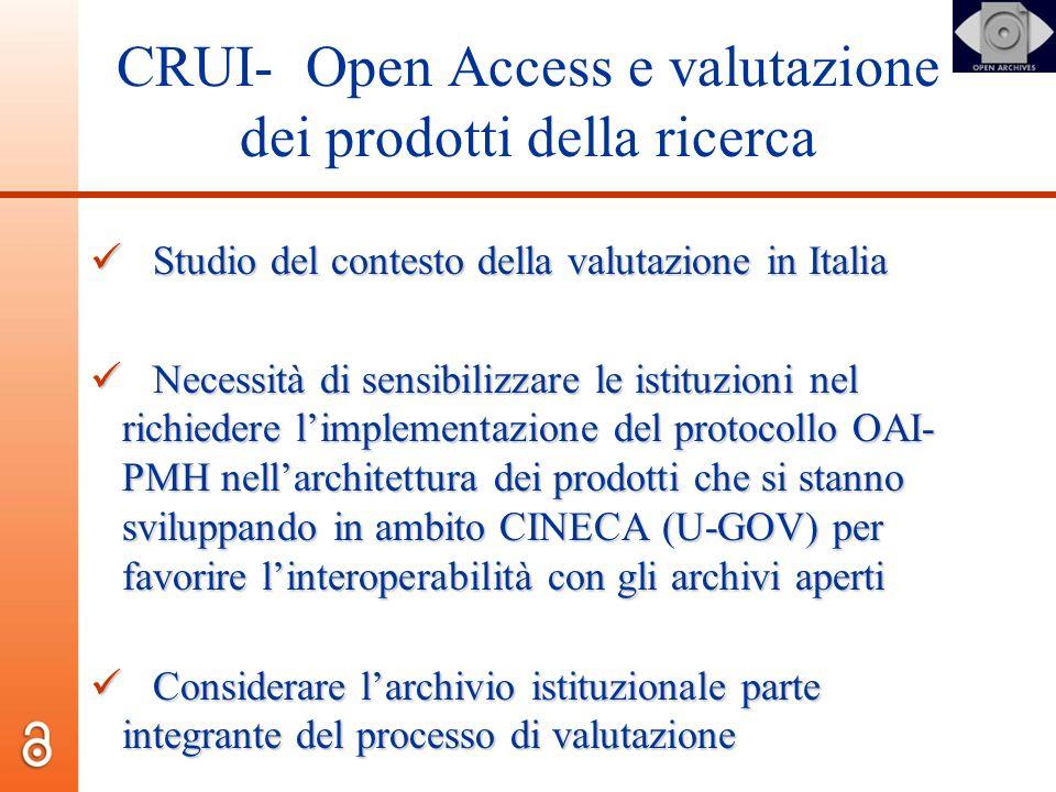 CRUI- Open Access e valutazione dei prodotti della ricerca