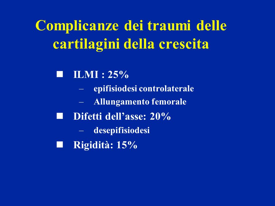 Complicanze dei traumi delle cartilagini della crescita