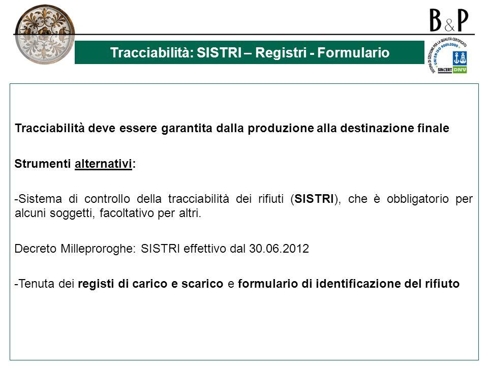 Tracciabilità: SISTRI – Registri - Formulario