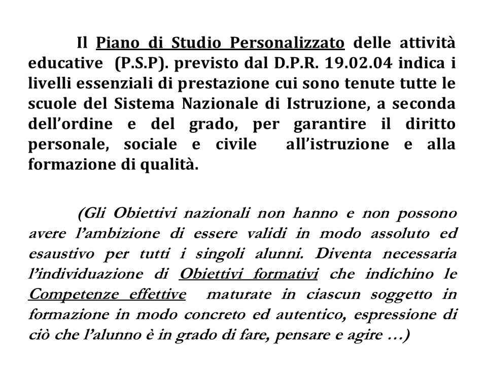 Il Piano di Studio Personalizzato delle attività educative (P. S. P)
