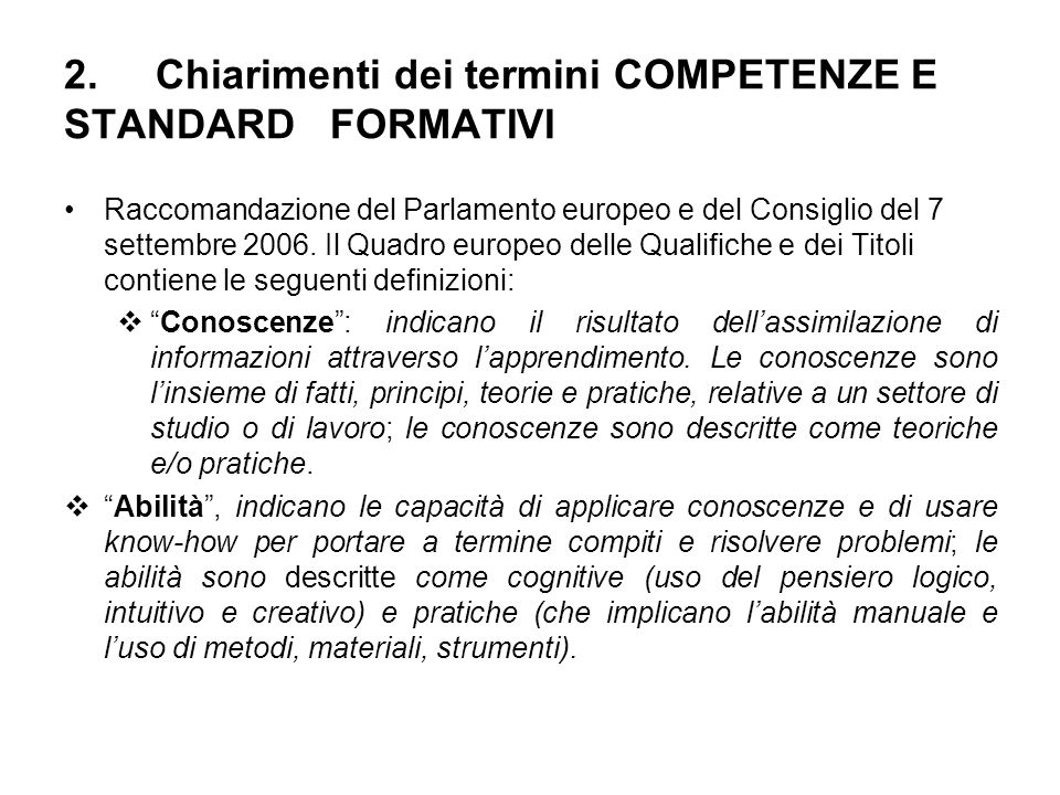 2. Chiarimenti dei termini COMPETENZE E STANDARD FORMATIVI