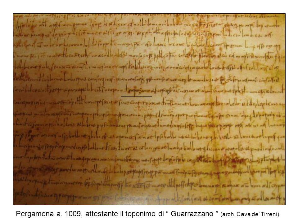 Pergamena a. 1009, attestante il toponimo di Guarrazzano (arch