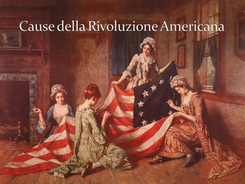 Cause della Rivoluzione Americana