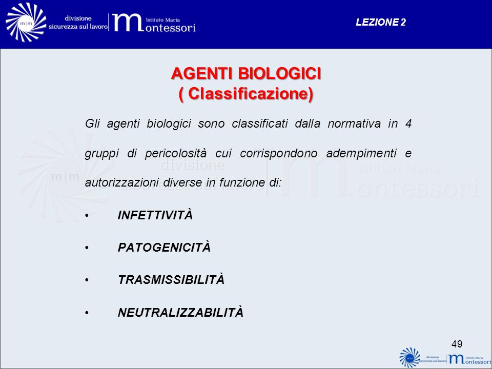 AGENTI BIOLOGICI ( Classificazione)