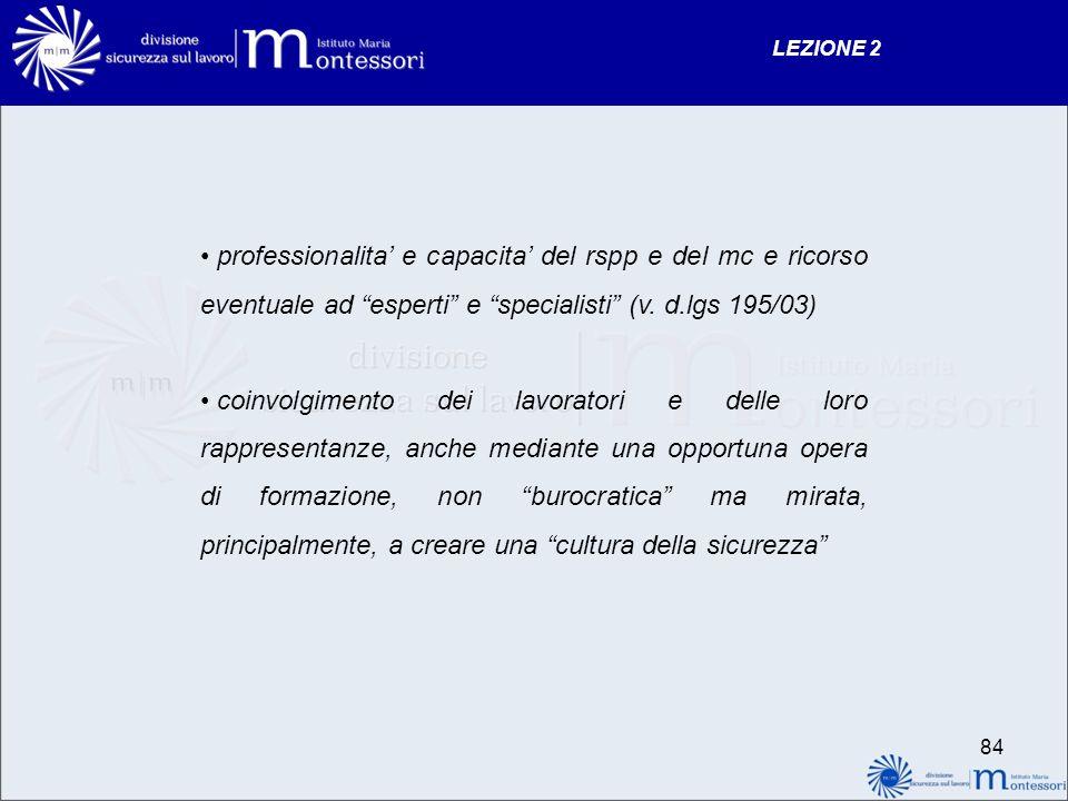 LEZIONE 2 professionalita' e capacita' del rspp e del mc e ricorso eventuale ad esperti e specialisti (v. d.lgs 195/03)