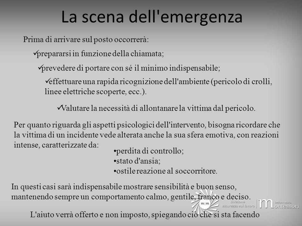 La scena dell emergenza