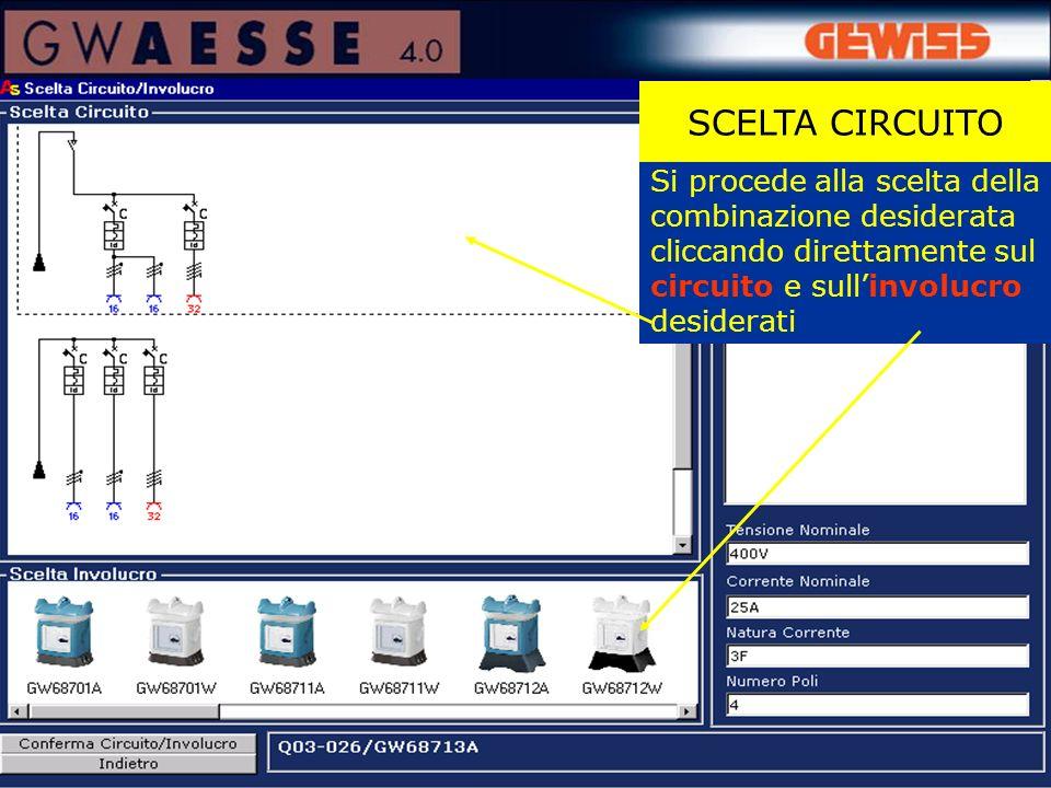 SCELTA CIRCUITO Si procede alla scelta della combinazione desiderata cliccando direttamente sul.