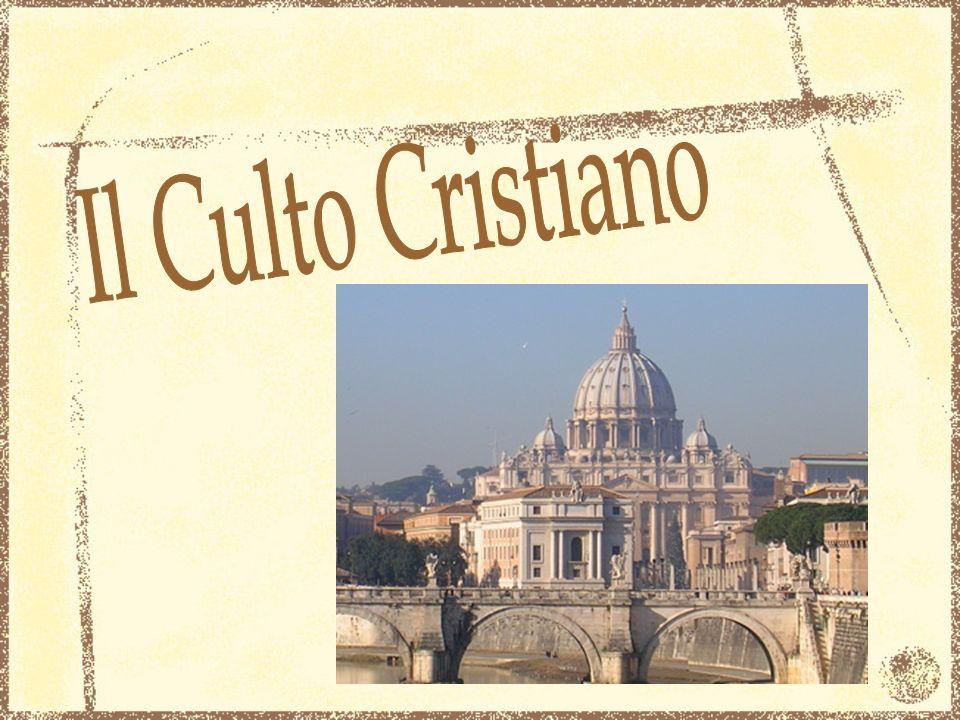 Il Culto Cristiano