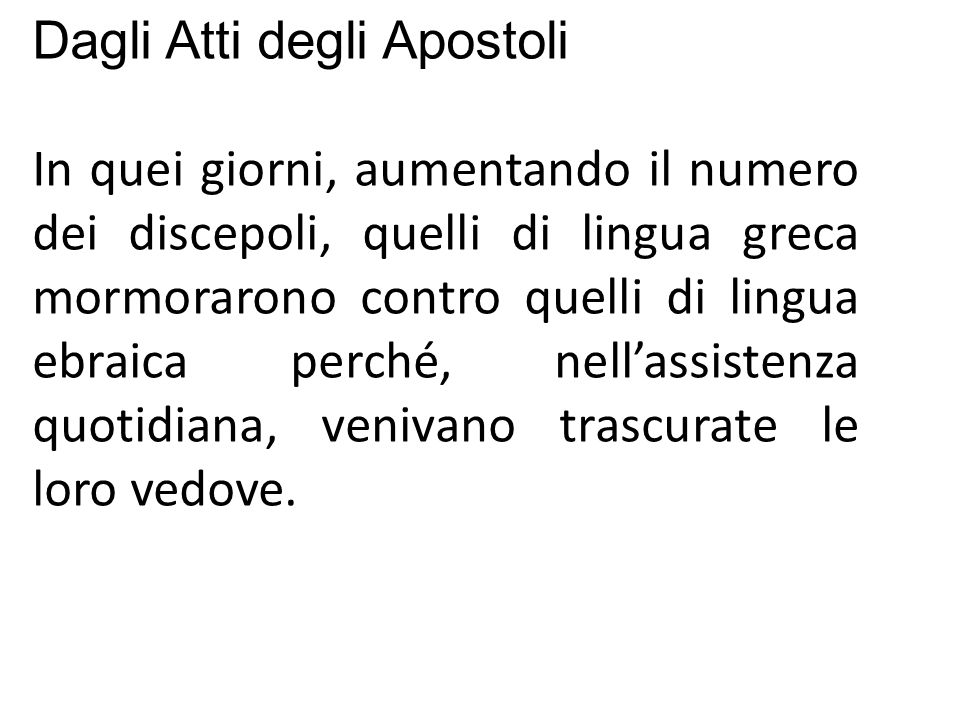 Dagli Atti degli Apostoli