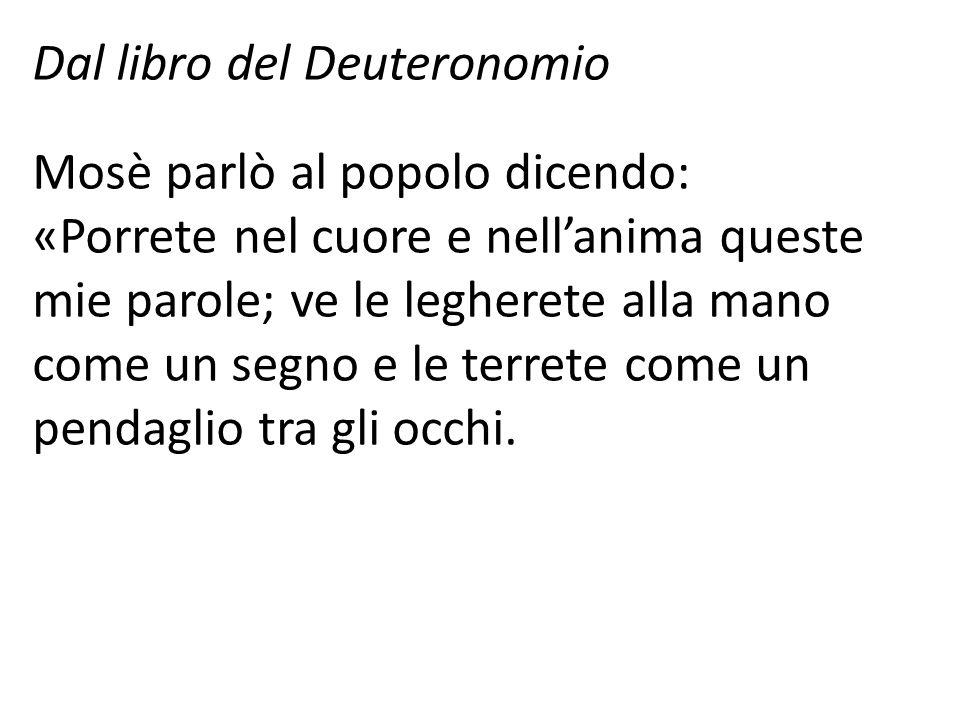 Dal libro del Deuteronomio