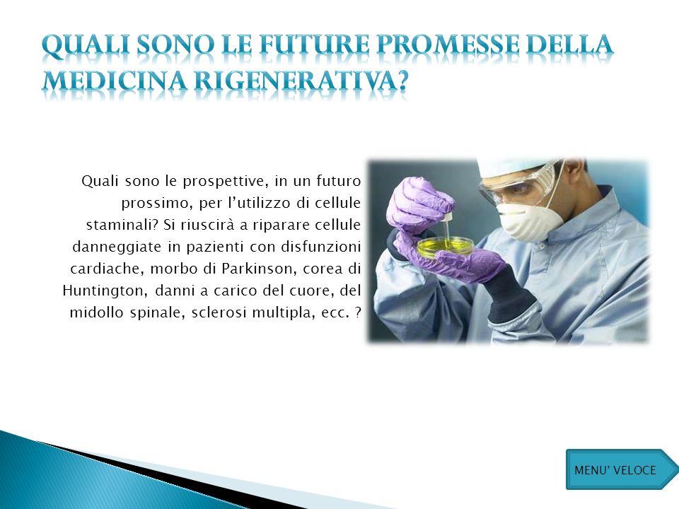 QUALI sono LE FUTURE PROMESSE DELLA MEDICINA RIGENERATIVA