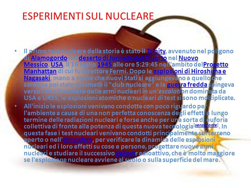 ESPERIMENTI SUL NUCLEARE
