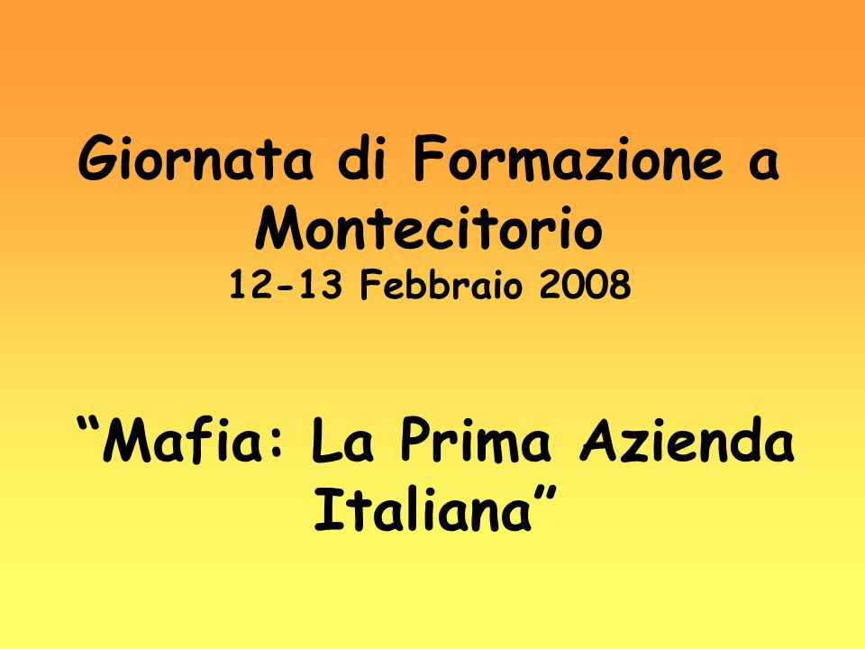 Giornata di Formazione a Montecitorio 12-13 Febbraio 2008