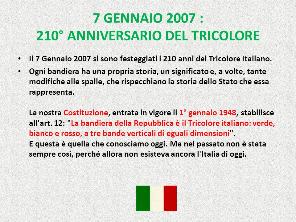 7 GENNAIO 2007 : 210° ANNIVERSARIO DEL TRICOLORE