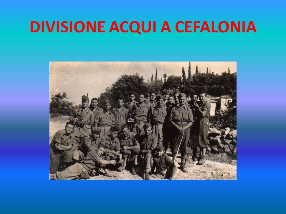 DIVISIONE ACQUI A CEFALONIA