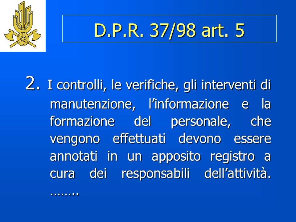 D.P.R. 37/98 art. 5