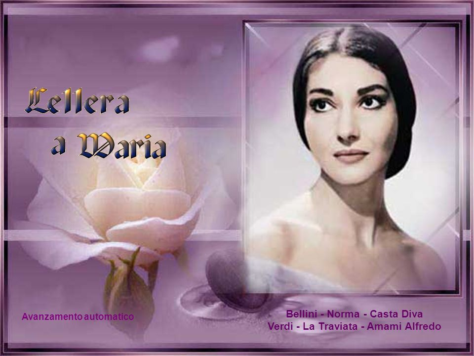 Bellini - Norma - Casta Diva Verdi - La Traviata - Amami Alfredo