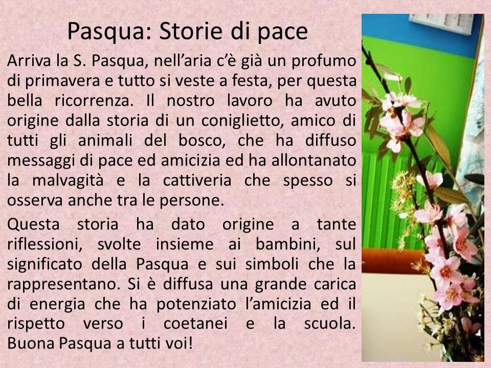Pasqua: Storie di pace