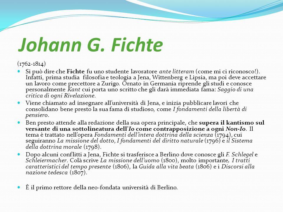 Johann G. Fichte (1762-1814)