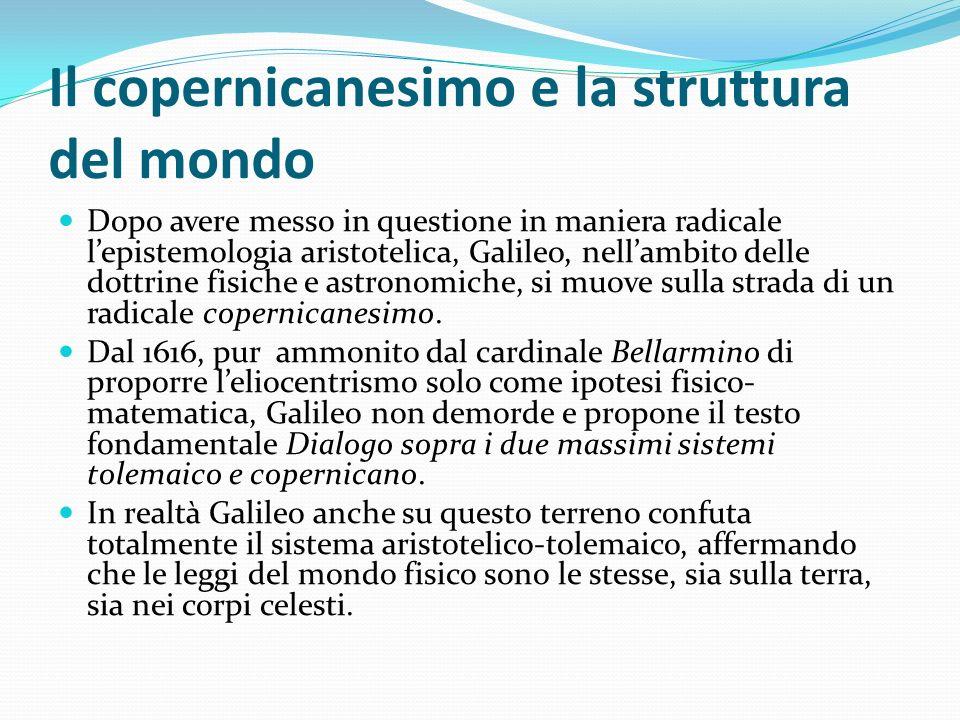 Il copernicanesimo e la struttura del mondo