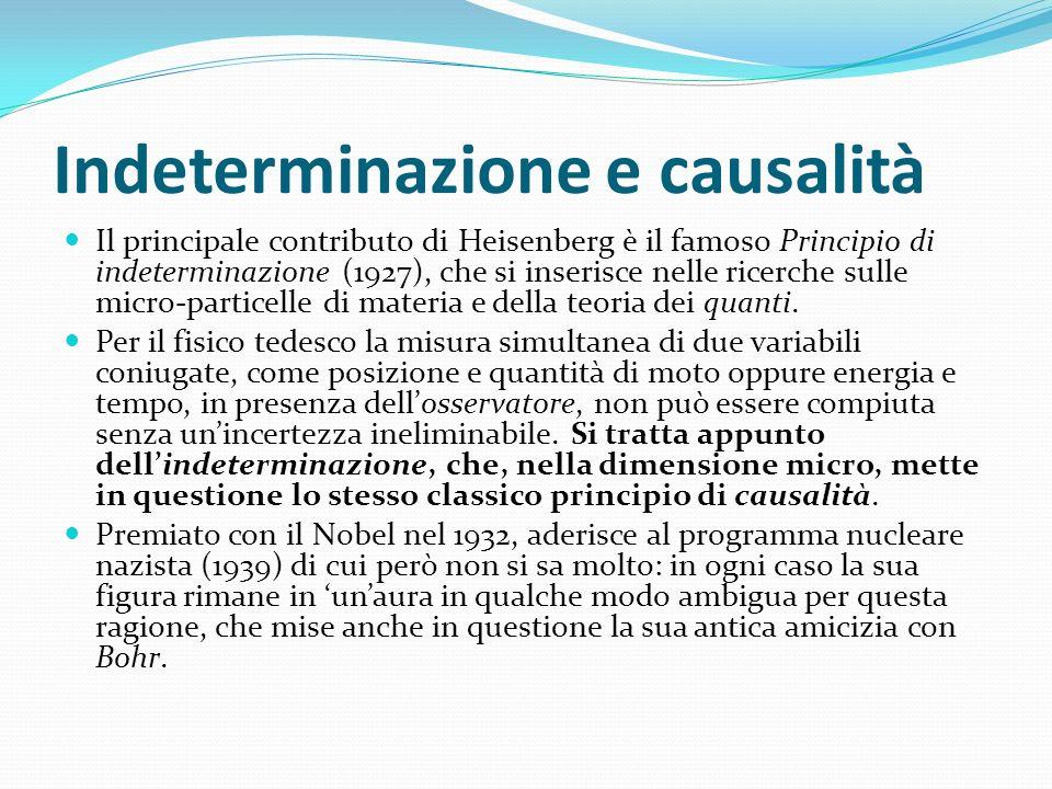 Indeterminazione e causalità