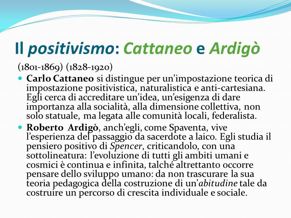 Il positivismo: Cattaneo e Ardigò