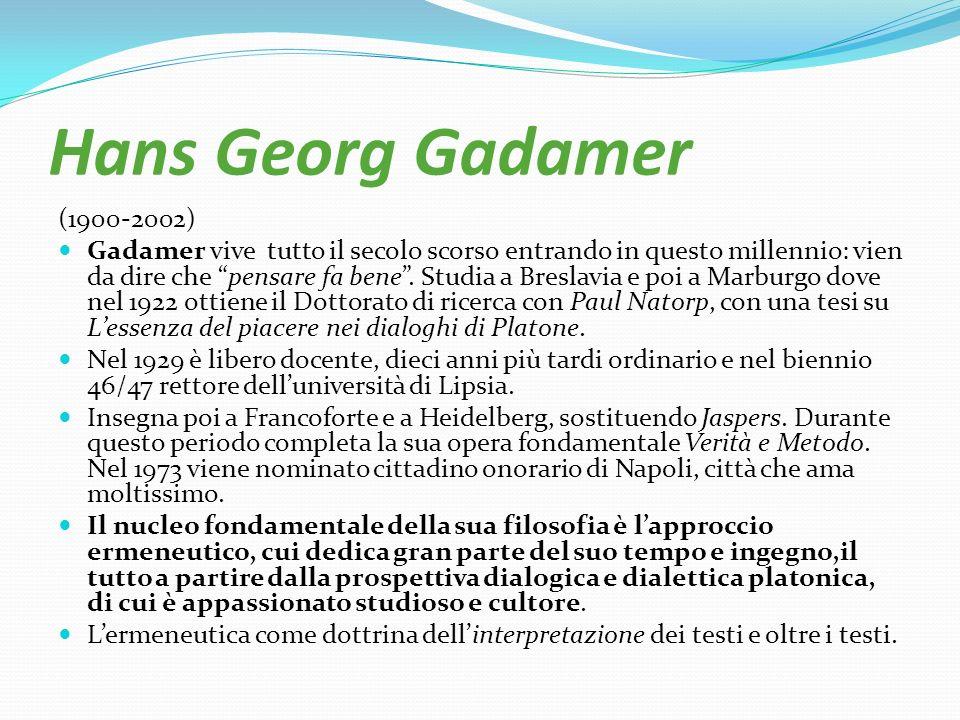 Hans Georg Gadamer (1900-2002)